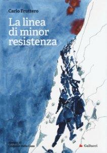 Copertina di 'La linea di minor resistenza'