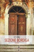 Sezione Bordiga - Chili E. T.