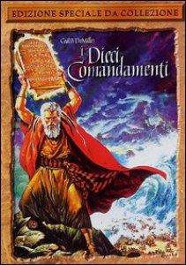 Copertina di 'I Dieci Comandamenti (Edizione Speciale 2 dvd)'