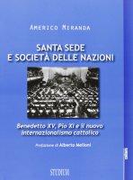 Santa Sede e Società delle Nazioni - Miranda Americo