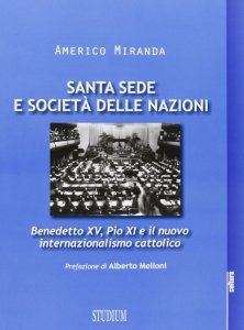Copertina di 'Santa Sede e Società delle Nazioni'