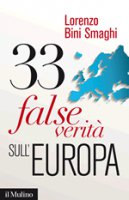 33 false verità sull'Europa - Lorenzo Bini Smaghi