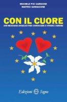 Con il cuore - Michele Pio Cardone, Matteo Iannacone