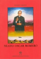 Beato Oscar Romero - Angelo Amato