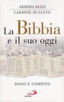 La Bibbia e il suo oggi - Armido Rizzi