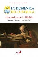 La Domenica della Parola. Una festa con la Bibbia