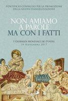 Non amiamo a parole ma con i fatti - Pontificio Consiglio per la Promozione della Nuova Evangelizzazione