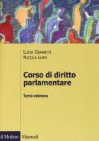 Corso di diritto parlamentare - Gianniti Luigi, Lupo Nicola