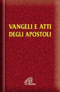 Copertina di 'Vangelo e Atti degli Apostoli'