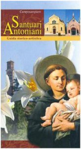 Copertina di 'I santuari antoniani di Camposampiero. Guida storico-artistica'