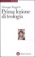 Prima lezione di teologia - Ruggieri Giuseppe
