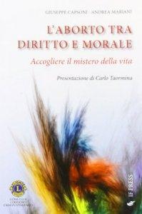 Copertina di 'L' aborto tra diritto e morale'