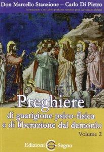 Copertina di 'Preghiere di guarigione psico-fisica e di liberazione dal demonio'