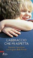 L'abbraccio che mi aspetta - Vittorio Rocca