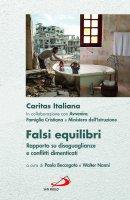 Falsi equilibri - Caritas Italiana