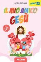 Il mio amico Gesù - PER LEI - Matteo Gattafoni