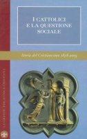 I cattolici e la questione sociale