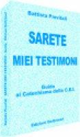 Sarete miei testimoni - Previtali Battista
