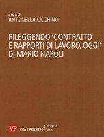 """""""Contratto e rapporti di lavoro oggi"""" di Mario Napoli"""
