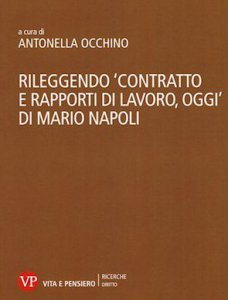"""Copertina di '""""Contratto e rapporti di lavoro oggi"""" di Mario Napoli'"""