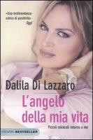 L' angelo della mia vita - Di Lazzaro Dalila