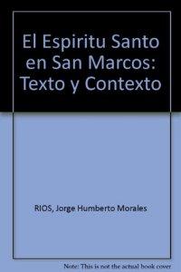 Copertina di 'Espiritu Santo en san Marcos. Texto y contexto (El)'