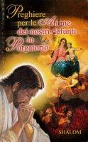 Preghiere per le anime dei nostri defunti in purgatorio