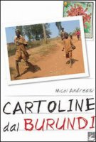Cartoline dal Burundi - Andreasi Flavia M.