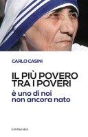 Il più povero tra i poveri - Carlo Casini