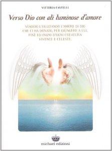 Copertina di 'Verso Dio con ali luminose d'amore'