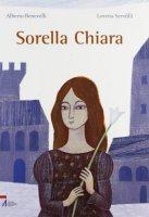 Sorella Chiara - Benevelli Alberto, Serofilli Loretta