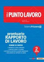 Il Punto Lavoro 2/2019 - Prontuario del Rapporto di Lavoro - Alberto Alberto Bosco