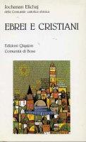 Ebrei e cristiani - Elichaj Jochanan