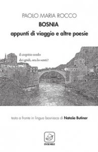 Copertina di 'Bosnia. Appunti di viaggio e altre poesie. Ediz. italiana e bosniaca'