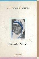 Parole sante - Teresa di Calcutta