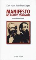 Il manifesto del Partito Comunista - Marx Karl, Engels Friedrich