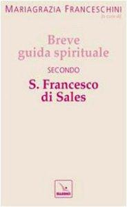 Copertina di 'Breve guida spirituale secondo S. Francesco di Sales'