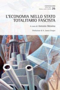 Copertina di 'L' economia nello Stato totalitario fascista'