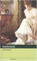 I Romanzi - Imbriani Vittorio