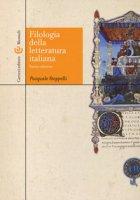 Filologia della letteratura Italiana - Stoppelli Pasquale