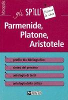 Parmenide, Platone, Aristotele - Giovanni Granata