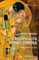 La reciprocità uomo-donna - Simone Bruno