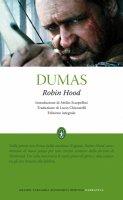Robin Hood. Ediz. integrale - Alexandre Dumas