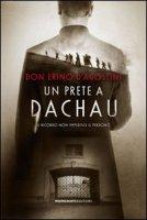Un prete a Dachau - D'Agostini Erino