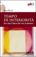 Tempo di interiorità - Koch Kurt