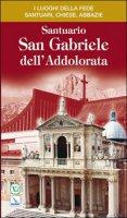 Santuario San Gabriele dell'Addolorata - Fabri Vincenzo, Di Eugenio Pierluigi, Cingolani Gabriele