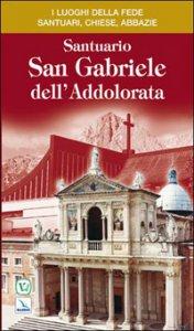 Copertina di 'Santuario San Gabriele dell'Addolorata'
