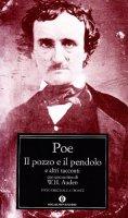Il pozzo e il pendolo e altri racconti - Poe Edgar A.
