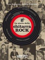 La storia della chitarra rock - Masperone Luca, Tavernese Stefano