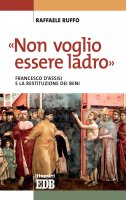 «Non voglio essere ladro» - Raffaele Ruffo